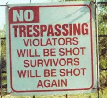 File:No trespassing or shooted.jpg