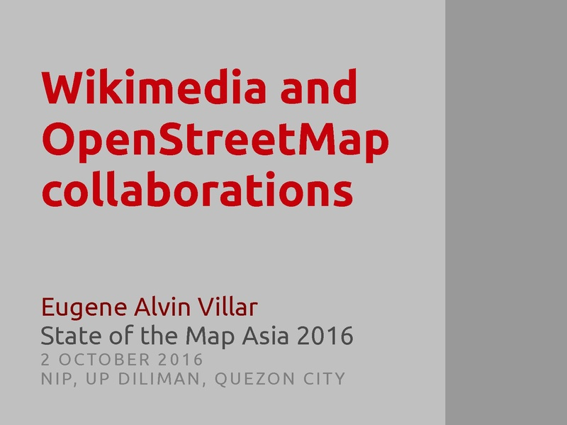 File:SotM Asia 2016 - Wikimedia and OpenStreetMap collaborations.pdf