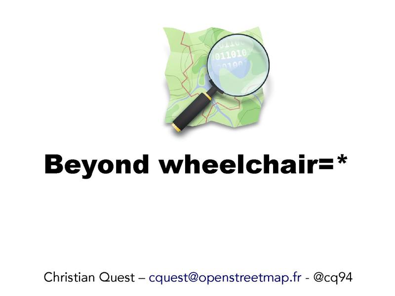 File:SOTM13 - cquest - Beyond wheelchair.pdf